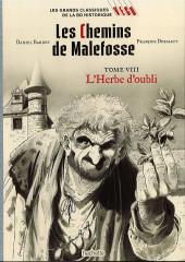 Les grands Classiques de la BD Historique Vécu - La Collection -45- Les Chemins de Malefosse - Tome VIII : L'Herbe d'oubli