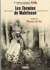 Les grands Classiques de la BD Historique Vécu - La Collection -46- Les Chemins de Malefosse - Tome IX : Plume de fer