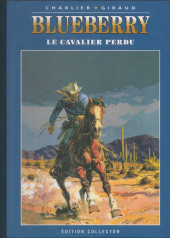 Blueberry -(Collection - Altaya) -4- Le cavalier perdu