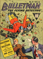 Bulletman (Fawcett - 1941) -8- Mr. Ego!