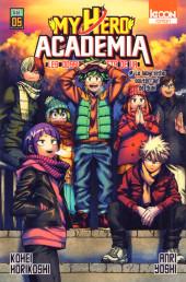 My Hero Academia -R05- Les dossiers secrets de UA - 5 - Le labyrinthe souterrain de Yuei
