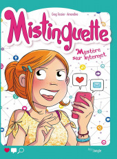 Mistinguette -12- Mystère sur internet
