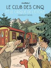 Le club des cinq (Nataël/Béja) -6- Et le cirque des étoiles