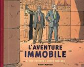 Blake et Mortimer (Les Aventures de) - L'Aventure immobile