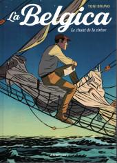 La belgica -1- Le chant de la sirène