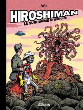 Hiroshiman - Hiroshiman-Le Surhomme Atomique