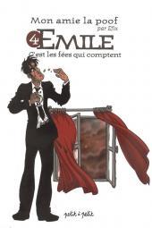 Mon amie la poof -4- Emile
