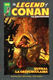 The savage Sword of Conan (puis The Legend of Conan) - La Collection (Hachette) -9924- Xuthal la Crépusculaire