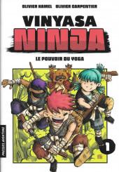 Vinyasa Ninja -1- Le pouvoir du yoga