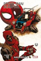 Spider-man/Deadpool (100% Marvel) -2- Sur la route
