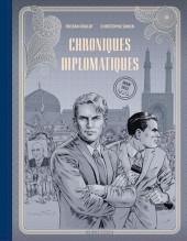 Chroniques Diplomatiques -1TL- Iran, 1953