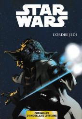 Star Wars - Chroniques d'une Galaxie Lointaine -1- L'Ordre Jedi