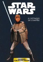 Star Wars - Chroniques d'une Galaxie Lointaine -5- À l'Attaque de l'Empire