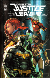 Future State Justice League -1- Tome 01 2027-2030