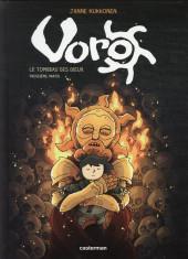 Voro -9- Le Tombeau des dieux - Troisième partie