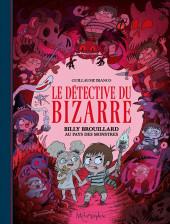 Billy Brouillard -5- Le Détective du bizarre T2 Billy Brouillard au pays des monstres
