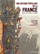 Une histoire populaire de la France -1- De l'état royal à la commune