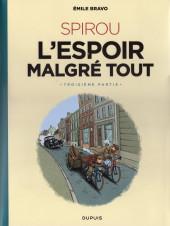 Spirou et Fantasio par... (Une aventure de) / Le Spirou de... -18NB- L'Espoir malgré tout - Troisième partie - Un départ vers la fin