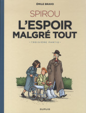 Spirou et Fantasio par... (Une aventure de) / Le Spirou de... -18ES- L'Espoir malgré tout - Troisième partie - Un départ vers la fin