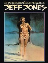 Les bandes dessinées fantastiques de Jeff Jones - Les Bandes dessinées fantastiques de Jeff Jones
