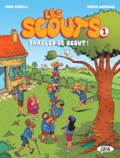 Les scouts -1- Paroles de scout !