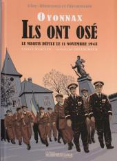Oyonnax - Ils ont osé - Le maquis défile le 11 novembre 1943