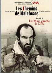 Les grands Classiques de la BD Historique Vécu - La Collection -47- Les Chemins de Malefosse - Tome X : La Main gauche de Dieu