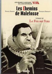Les grands Classiques de la BD Historique Vécu - La Collection -48- Les Chemins de Malefosse - Tome XI : Le Feu sur l'eau