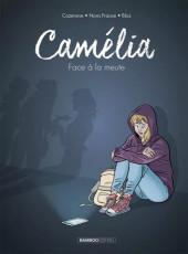 Camélia - Face à la meute