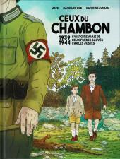 Ceux du Chambon - 1939-1944 : l'histoire vraie de deux frères sauvés par les Justes
