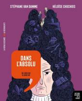 Histoire dessinée de la France -11- Dans l'absolu - De Louis XIII à Louis XIV