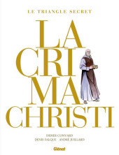 Le triangle Secret - Lacrima Christi -INT- Intégrale