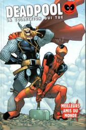 Deadpool - La collection qui tue (Hachette) -5817- Meilleurs amis du monde