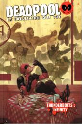 Deadpool - La collection qui tue (Hachette) -5972- Thunderbolts : Infinity