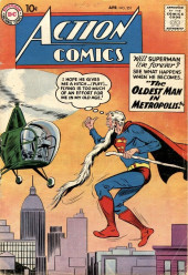 Action Comics (DC Comics - 1938) -251- The Oldest Man in Metropolis!