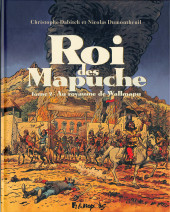 Roi des Mapuche -2- Au royaume de Wallmapu