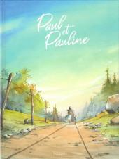 Paul et Pauline -1- Tome 1