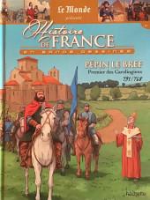 Histoire de France en bande dessinée -6- Pépin le Bref premier des Carolingiens 751-768