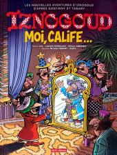 Iznogoud -31- Moi, calife...