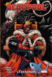 Deadpool (100% Marvel - 2020) -2- La vie en noir