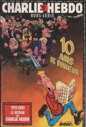 Charlie Hebdo - 10 ans de Bonheur !
