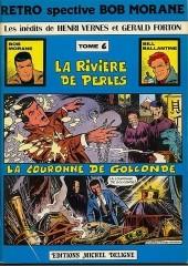 Bob Morane 5 (Deligne) -6- La Rivière de perles - La Couronne de Golconde