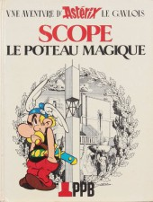 Astérix (Publicitaire) -Ppb- Scope le poteau magique