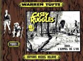 Casey Ruggles -1- 1849... l'appel de l'or