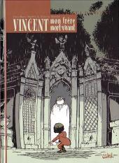 Vincent, mon frère mort-vivant - Au pays des Ombres
