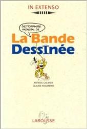 (DOC) Encyclopédies diverses -11999- Dictionnaire mondial de La Bande Dessinée