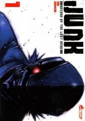 Junk - Record of the Last Hero -1- Tome 1