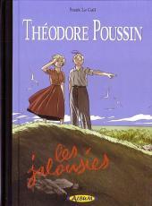 Théodore Poussin -12TL- Les jalousies