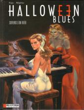 Halloween blues -3- Souvenirs d'une autre