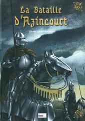 La bataille d'Azincourt - La Bataille d'Azincourt